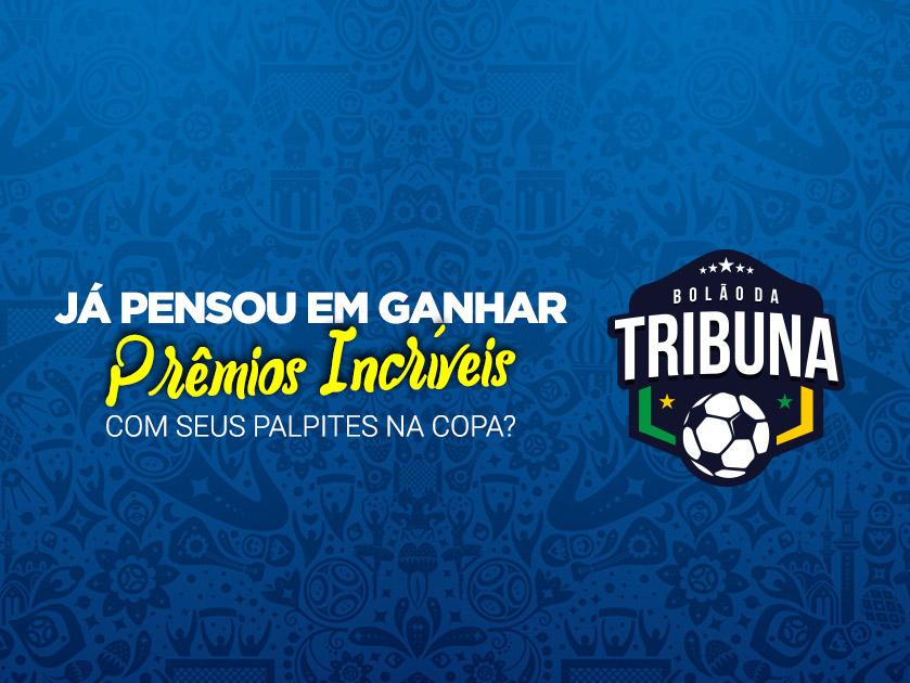 Bolão da Tribuna: seus palpites da copa do mundo valem prêmios