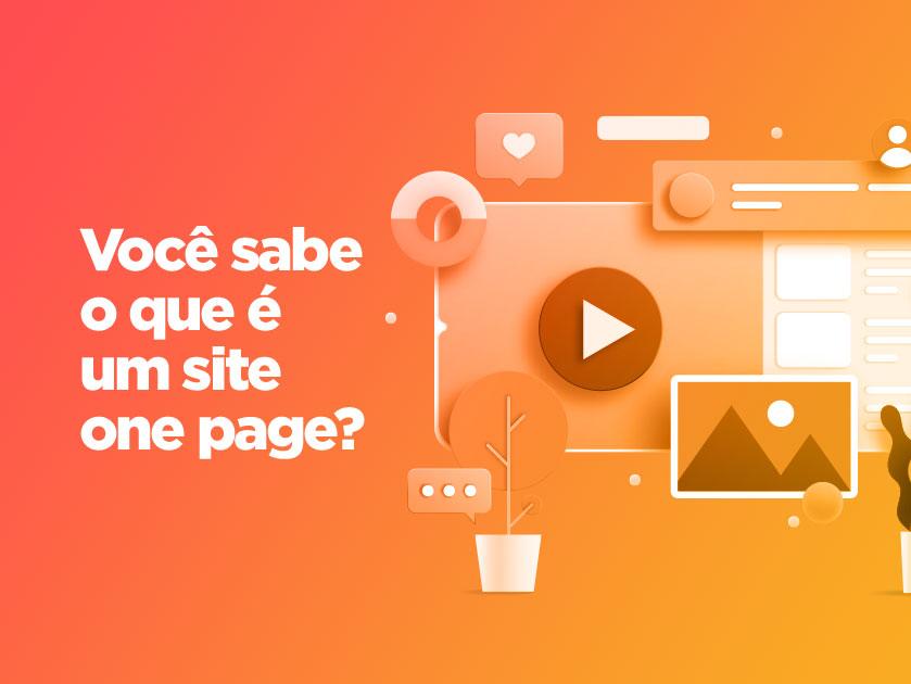 One page: conheça vantagens de um site de página única