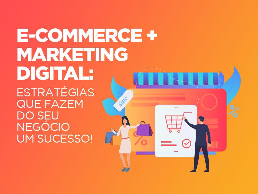 Use o marketing digital a favor do seu comércio online